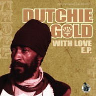 Dutchie Gold & Don Ranking - With Love EP